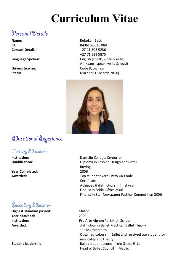 Curriculum Vitae Personal Details Name: Rebekah Beck ID: 840616 0015 088  Contact Details: ...