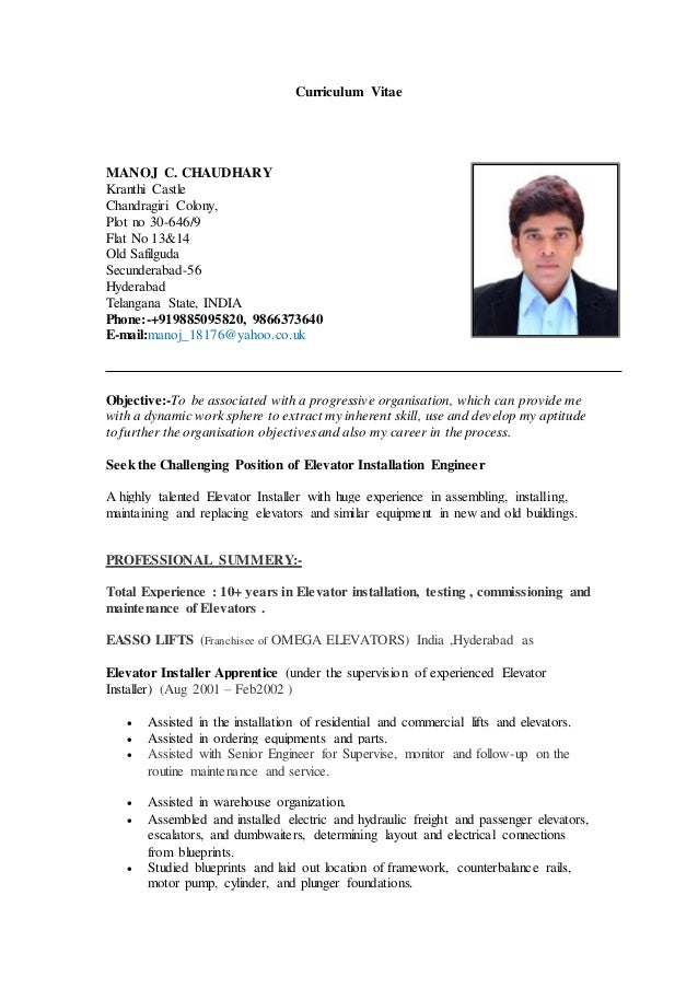 Curriculum Vitae MANOJ C. CHAUDHARY Kranthi Castle Chandragiri Colony, Plot no 30-646/9 Flat No 13&14 Old Safilguda Secund...