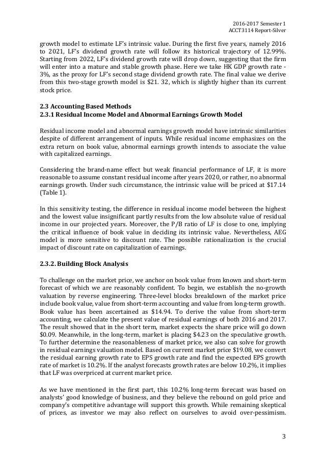 2016-2017Semester1 ACCT3114Report-Silver 3 growthmodeltoestimateLF'sintrinsicvalue.Duringthefirstfiveyea...