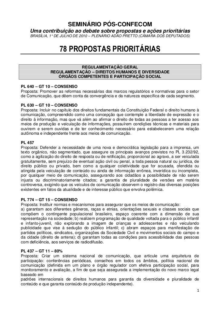 SEMINÁRIO PÓS-CONFECOM    Uma contribuição ao debate sobre propostas e ações prioritárias     BRASÍLIA, 1° DE JULHO DE 201...