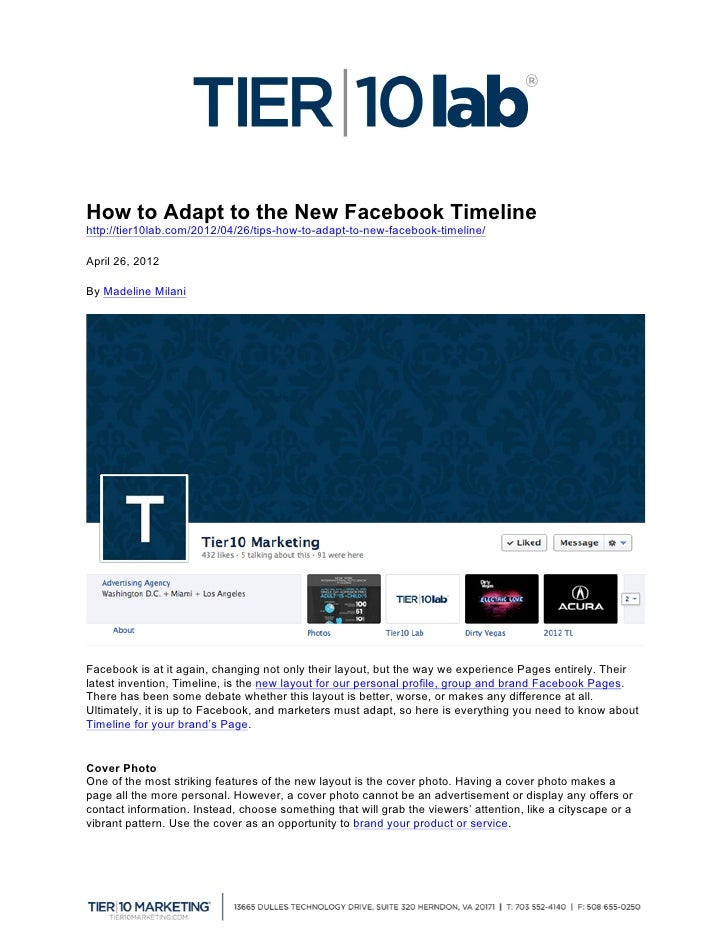 How to Adapt to the New Facebook Timelinehttp://tier10lab.com/2012/04/26/tips-how-to-adapt-to-new-facebook-timeline/April...