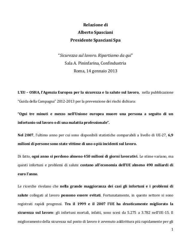 Relazione di                                     Alberto Spasciani                                Presidente Spasciani Spa...