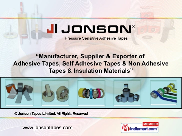 "Pressure Sensitive Adhesive Tapes       ""Manufacturer, Supplier & Exporter ofAdhesive Tapes, Self Adhesive Tapes & Non Adh..."