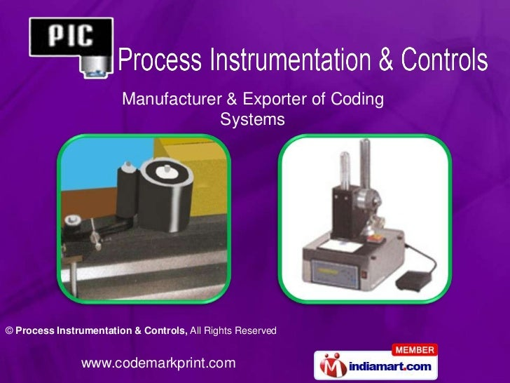 Manufacturer & Exporter of Coding                                    Systems© Process Instrumentation & Controls, All Righ...