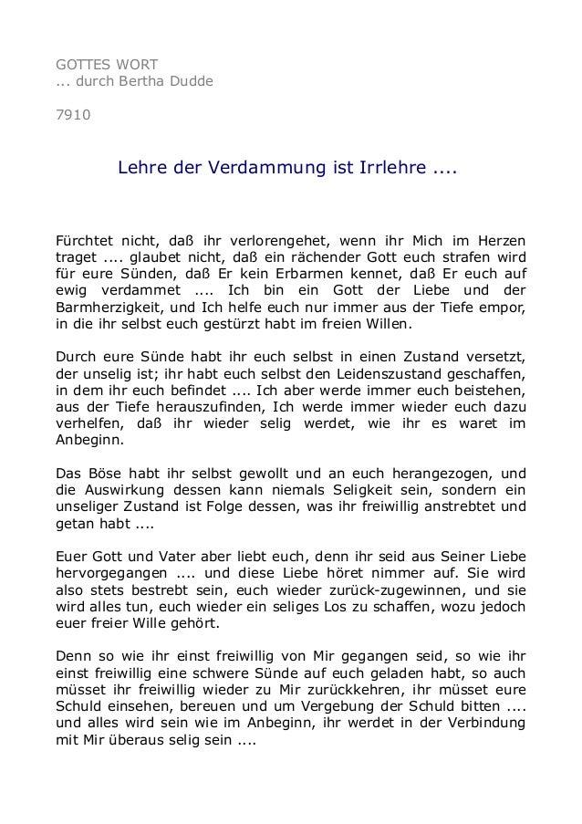 GOTTES WORT ... durch Bertha Dudde 7910 Lehre der Verdammung ist Irrlehre .... Fürchtet nicht, daß ihr verlorengehet, wenn...