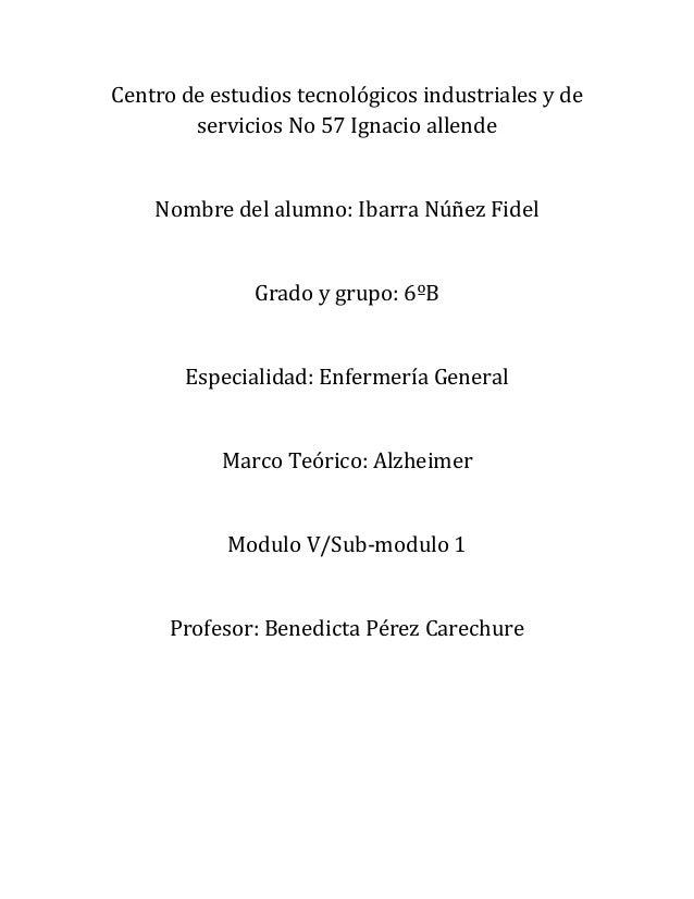 Centro de estudios tecnológicos industriales y deservicios No 57 Ignacio allendeNombre del alumno: Ibarra Núñez FidelGrado...