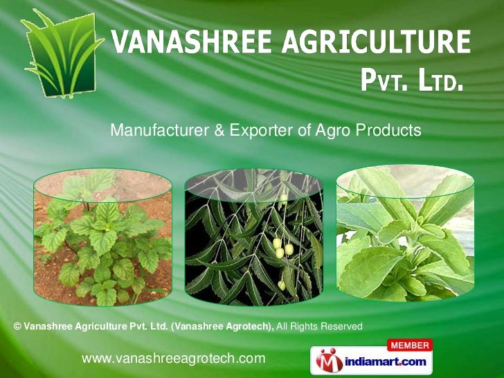 Manufacturer & Exporter of Agro Products© Vanashree Agriculture Pvt. Ltd. (Vanashree Agrotech), All Rights Reserved       ...