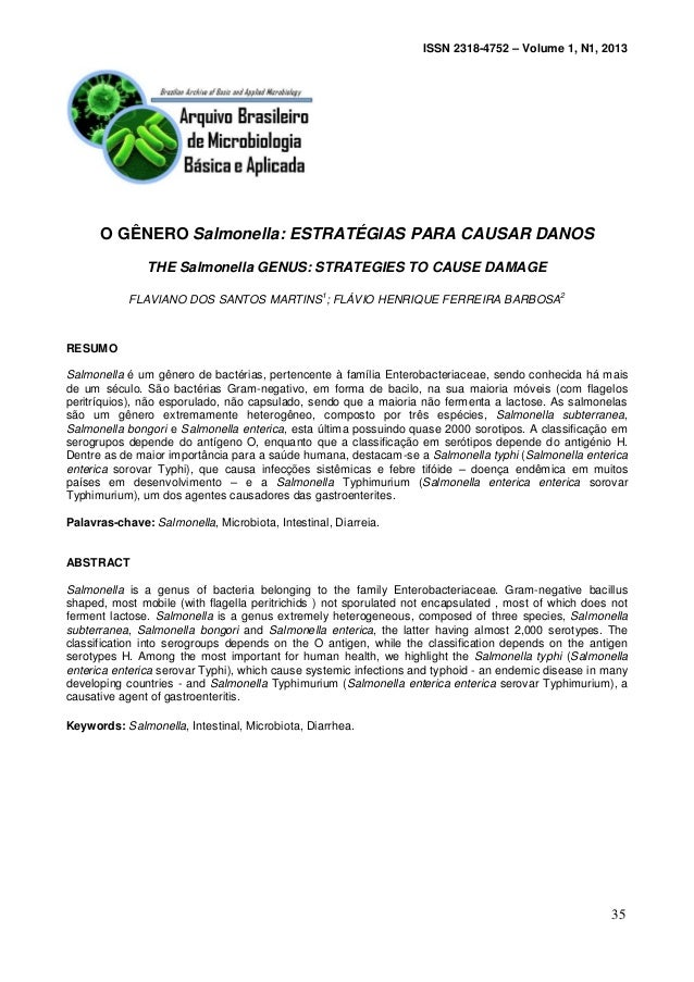 ISSN 2318-4752 – Volume 1, N1, 2013 O GÊNERO Salmonella: ESTRATÉGIAS PARA CAUSAR DANOS THE Salmonella GENUS: STRATEGIES TO...