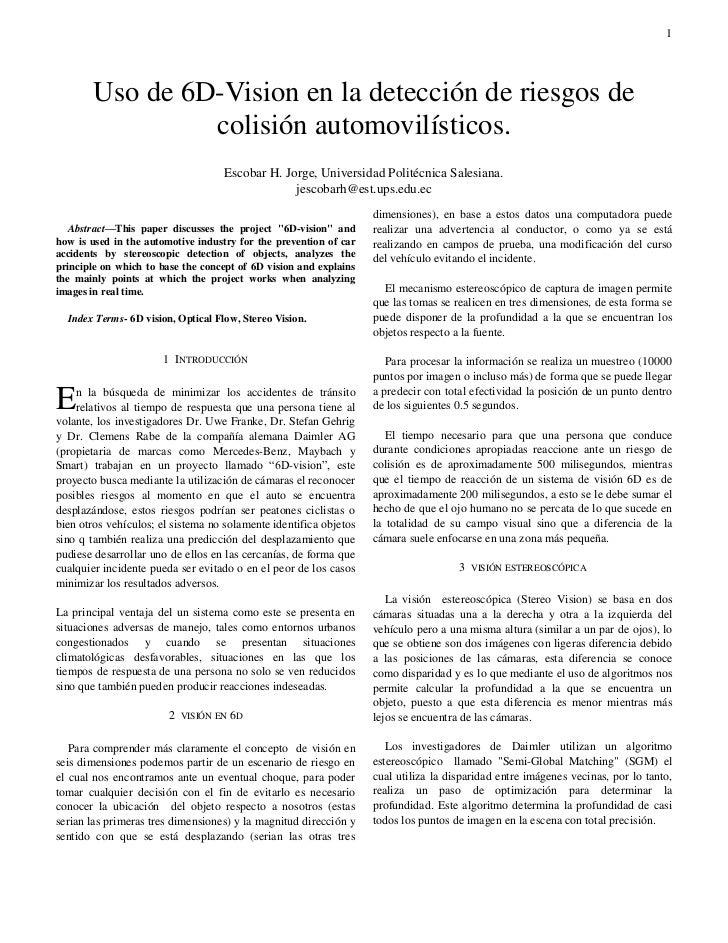 1         Uso de 6D-Vision en la detección de riesgos de                  colisión automovilísticos.                      ...