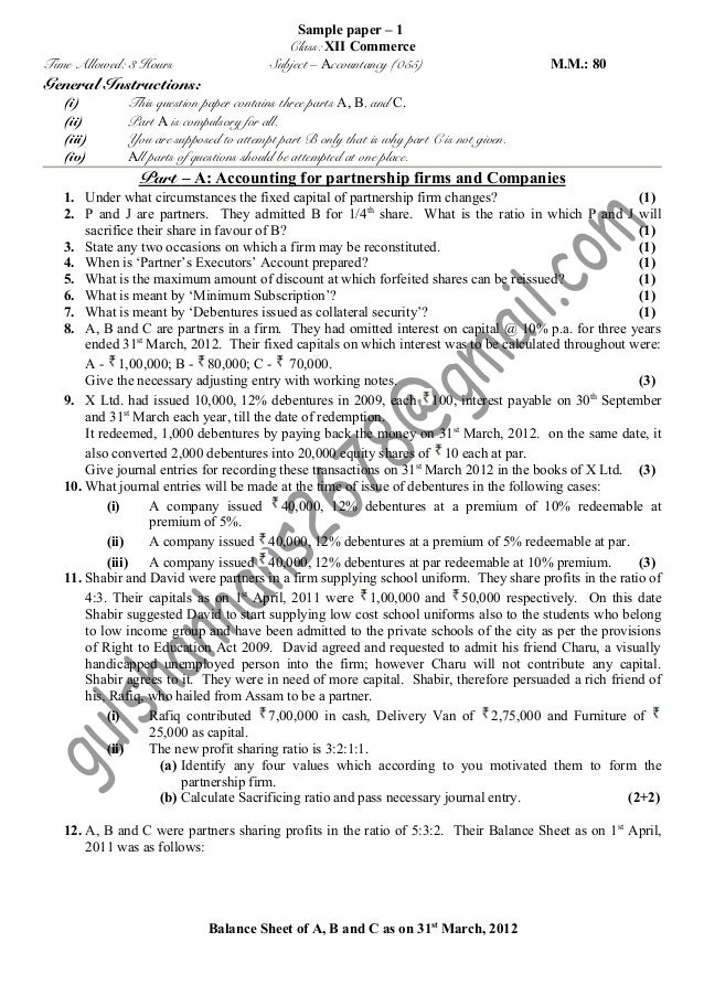 Time Allowed: 3 Hours  General Instructions: (i) (ii) (iii) (iv)  Sample paper – 1 Class: XII Commerce Subject – Accountan...