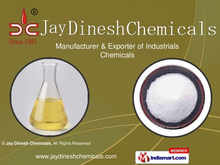 Manufacturer & Exporter of Industrials                                       Chemicals© Jay Dinesh Chemicals, All Rights R...
