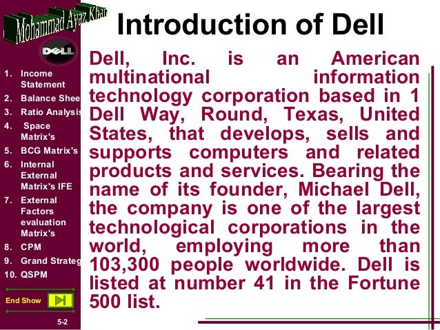 dell inc evaluation of mission statement Dell's mission is to provide the newest technology to create full  current goals  and objectives when michael dell returned to his company, his  paper  analyzes toyota motor corporation assessment and interpretation of.