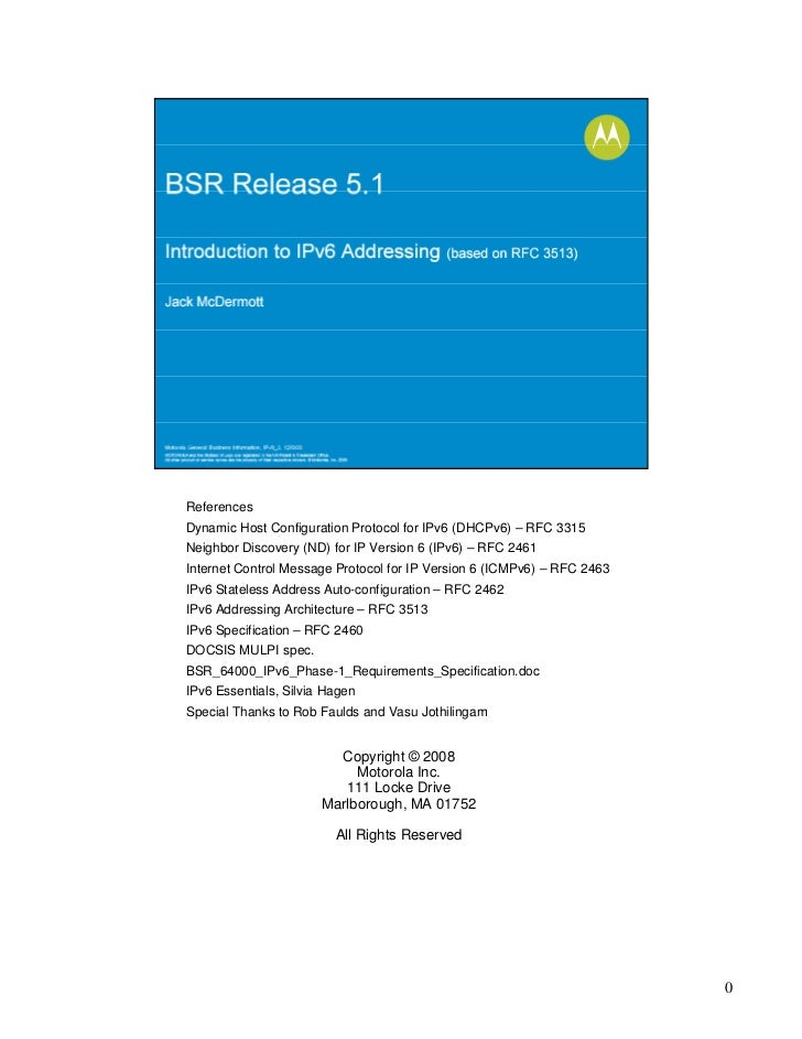 ReferencesDynamic Host Configuration Protocol for IPv6 (DHCPv6) – RFC 3315Neighbor Discovery (ND) for IP Version 6 (IPv6) ...