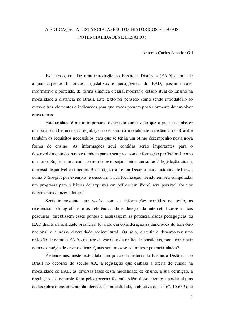 A EDUCAÇÃO A DISTÂNCIA: ASPECTOS HISTÓRICOS E LEGAIS,                         POTENCIALIDADES E DESAFIOS                  ...