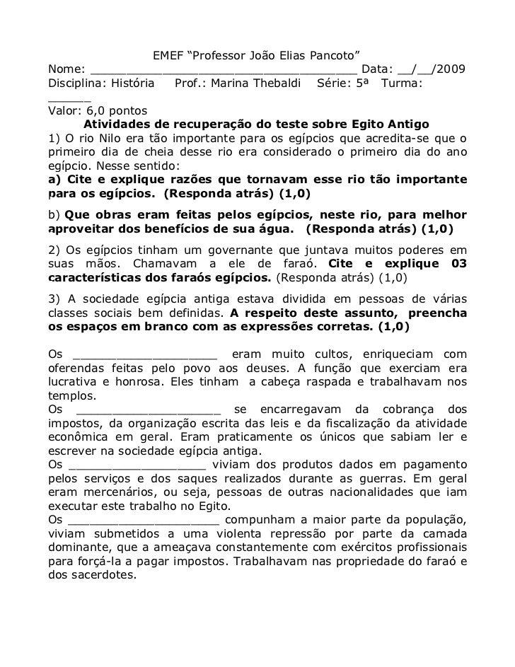"""EMEF """"Professor João Elias Pancoto""""Nome: _____________________________________ Data: __/__/2009Disciplina: História   Prof..."""