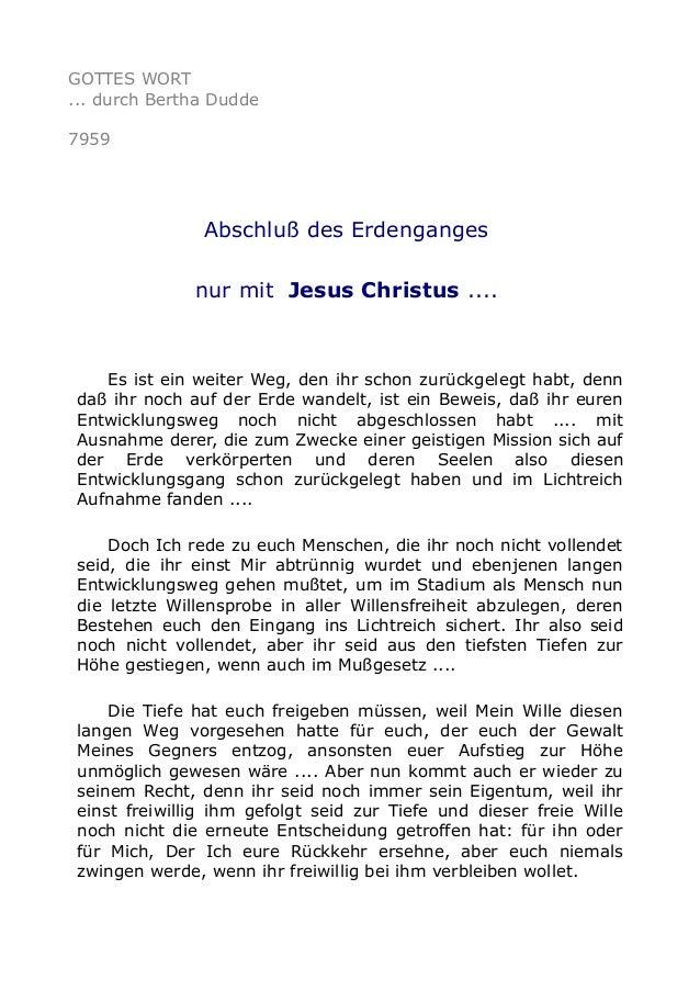 GOTTES WORT ... durch Bertha Dudde 7959 Abschluß des Erdenganges nur mit Jesus Christus .... Es ist ein weiter Weg, den ih...