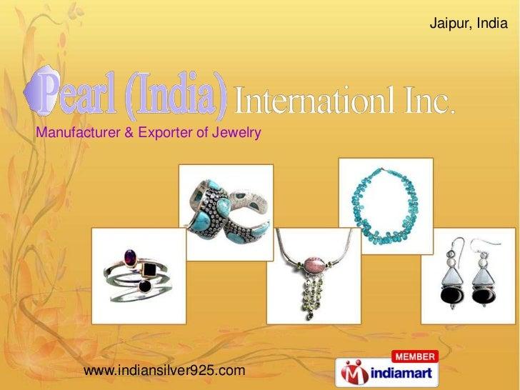 Jaipur, IndiaManufacturer & Exporter of Jewelry       www.indiansilver925.com