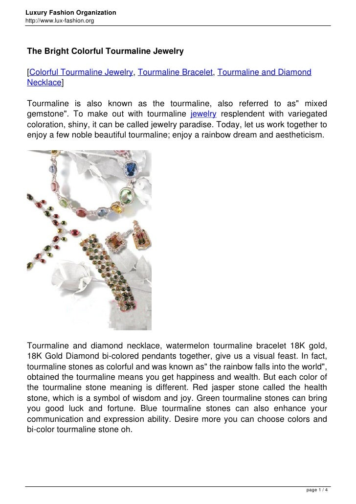 Luxury Fashion Organizationhttp://www.lux-fashion.orgThe Bright Colorful Tourmaline Jewelry[Colorful Tourmaline Jewelry, T...