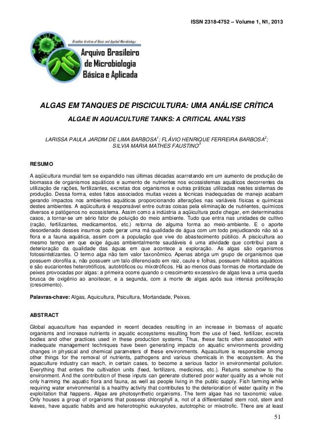 ISSN 2318-4752 – Volume 1, N1, 2013 ALGAS EM TANQUES DE PISCICULTURA: UMA ANÁLISE CRÍTICA ALGAE IN AQUACULTURE TANKS: A CR...