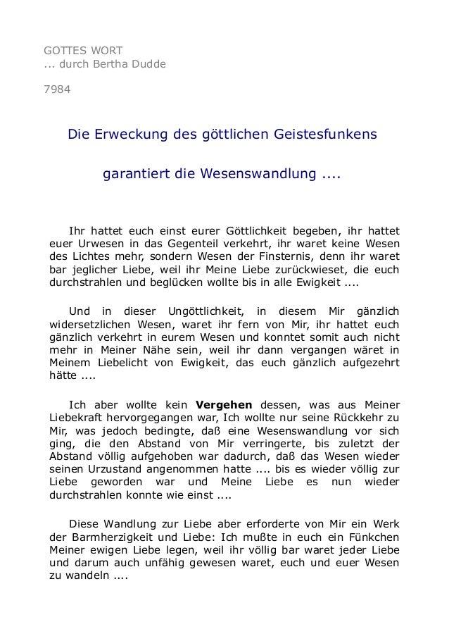 GOTTES WORT ... durch Bertha Dudde 7984 Die Erweckung des göttlichen Geistesfunkens garantiert die Wesenswandlung .... Ihr...