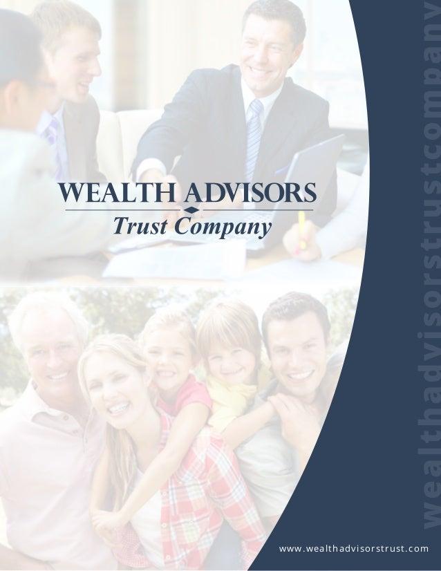 wealthadvisorstrustcompany www.wealthadvisorstrust.com
