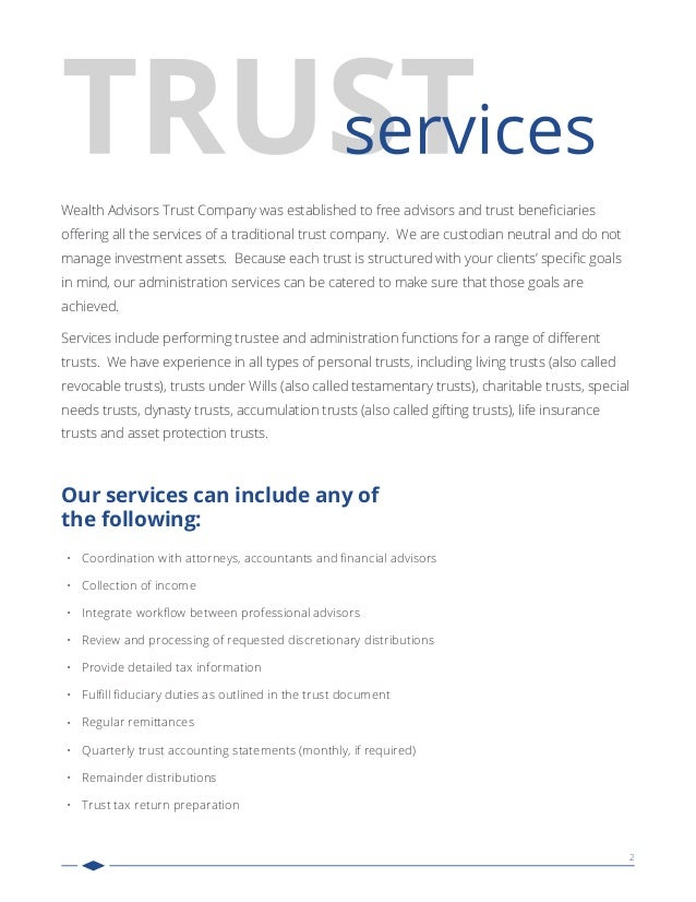 2 Wealth Advisors Trust Company was established to free advisors and trust beneficiaries offering all the services of a trad...
