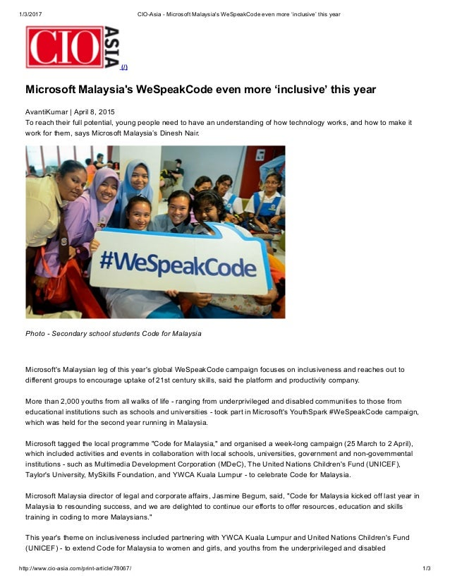 1/3/2017 CIO­Asia ­ Microsoft Malaysia's WeSpeakCode even more 'inclusive' this year http://www.cio­asia.com/print­article...