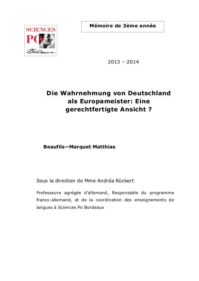 Die Wahrnehmung von Deutschland als Europameister: Eine gerechtfertigte Ansicht ? 2013 – 2014 Beaufils—Marquet Matthias Mé...