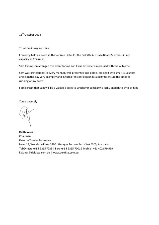 Reference letter deloitte reference letter deloitte 16th october 2014 to whom it may concern i recently held an event at the expocarfo
