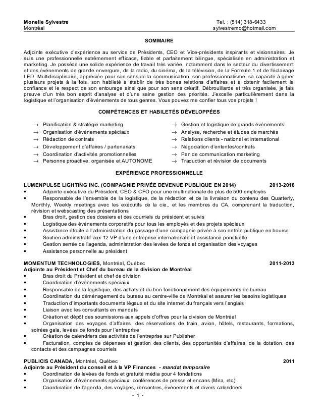 Monelle Sylvestre Tel. : (514) 318-6433 Montréal sylvestremo@hotmail.com SOMMAIRE Adjointe exécutive d'expérience au servi...