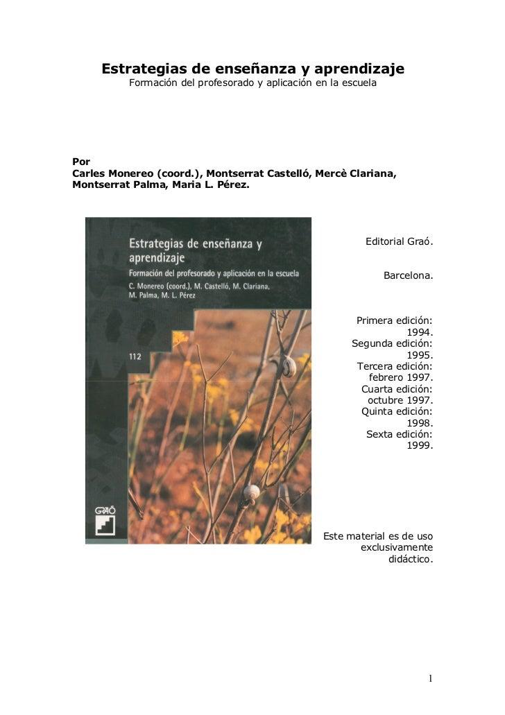 Estrategias de enseñanza y aprendizaje          Formación del profesorado y aplicación en la escuelaPorCarles Monereo (coo...