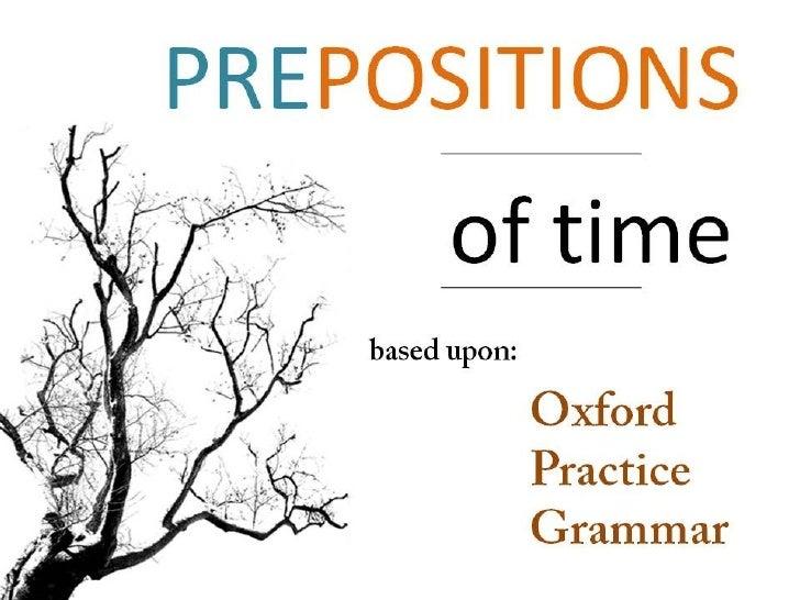 Grammar - Prepositions - Time Slide 1