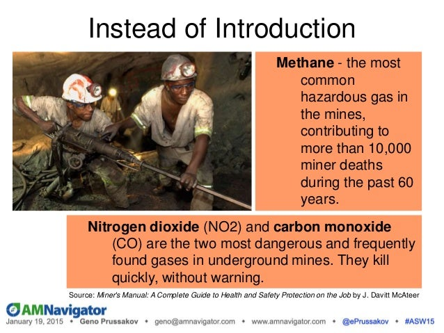 Instead of Introduction Methane - the most common hazardous gas in the mines, contributing to more than 10,000 miner death...