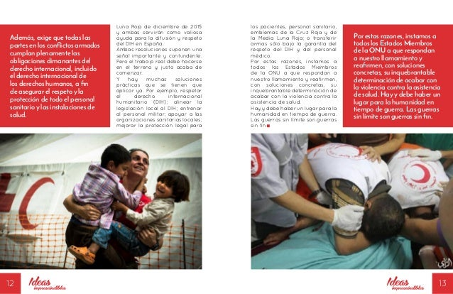 12 13 los pacientes, personal sanitario, emblemas de la Cruz Roja y de la Media Luna Roja; o transferir armas sólo bajo la...