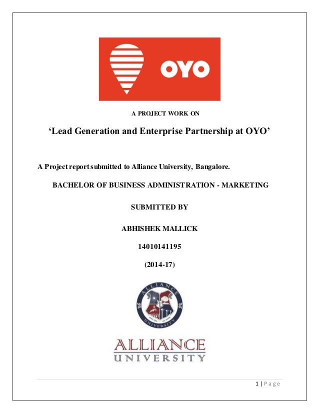 1 | P a g e A PROJECT WORK ON 'Lead Generation and Enterprise Partnership at OYO' A Projectreport submitted to Alliance Un...