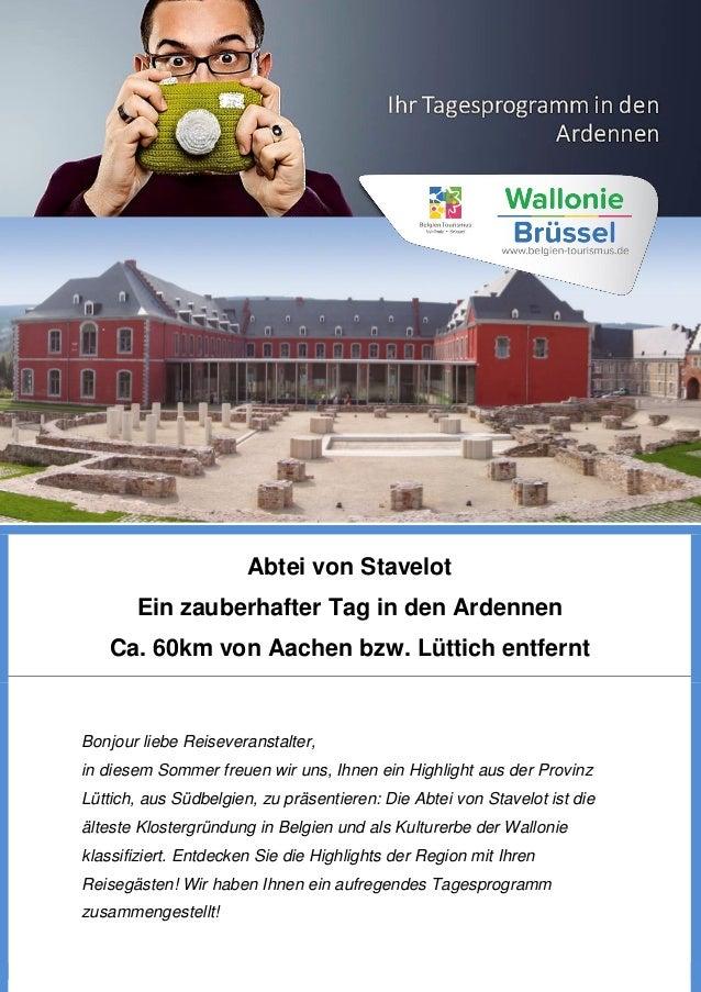 Abtei von Stavelot Ein zauberhafter Tag in den Ardennen Ca. 60km von Aachen bzw. Lüttich entfernt Bonjour liebe Reiseveran...