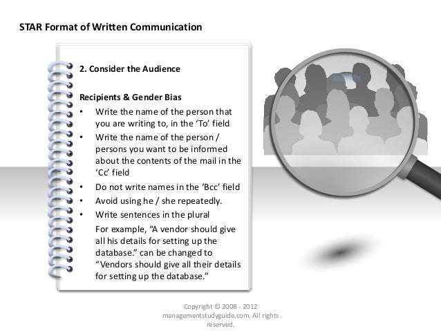 # STAR Format of Written Communication 2. Consider the Audience Recipients & Gender Bias • Write the name of the person th...