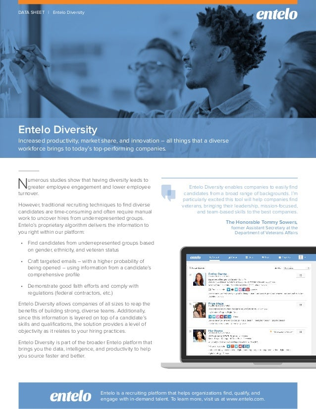 Entelo Diversity Increased productivity, market share, and innovation – all things that a diverse workforce brings to toda...