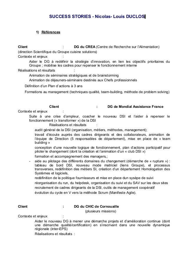 SUCCESS STORIES - Nicolas- Louis DUCLOS 1) Références Client : DG du CREA (Centre de Recherche sur l'Alimentation) (direct...