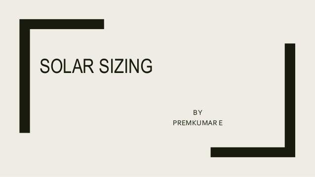 SOLAR SIZING BY PREMKUMAR E