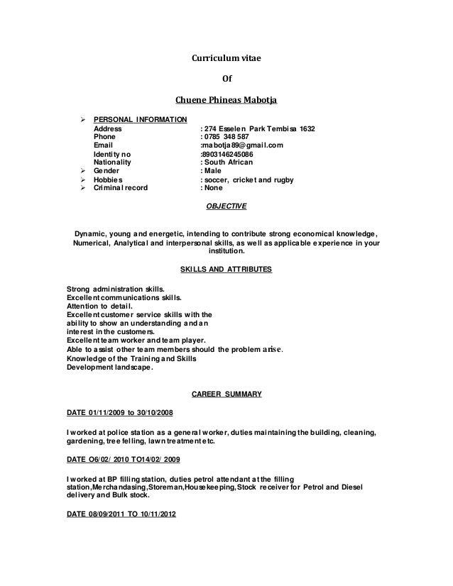 Curriculum vitae Of Chuene Phineas Mabotja  PERSONAL INFORMATION Address : 274 Esselen Park Tembisa 1632 Phone : 0785 348...