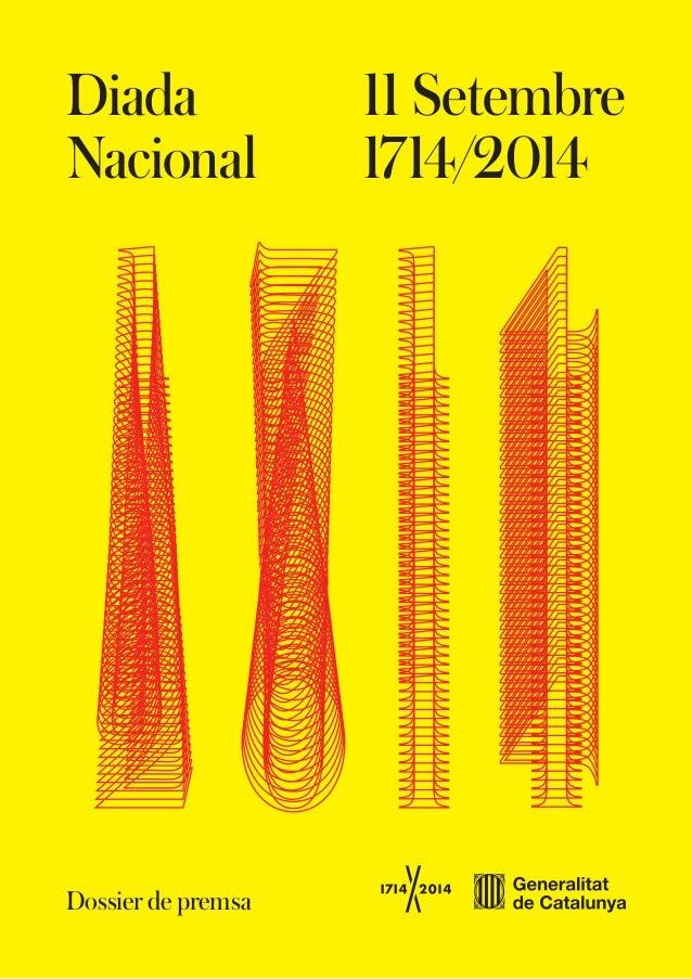 Diada  Nacional  11 Setembre  1714/2014  Dossier de premsa