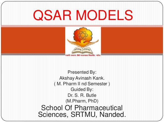 Presented By: Akshay Avinash Kank. ( M. Pharm II nd Semester ) Guided By: Dr. S. R. Butle (M.Pharm, PhD) School Of Pharmac...