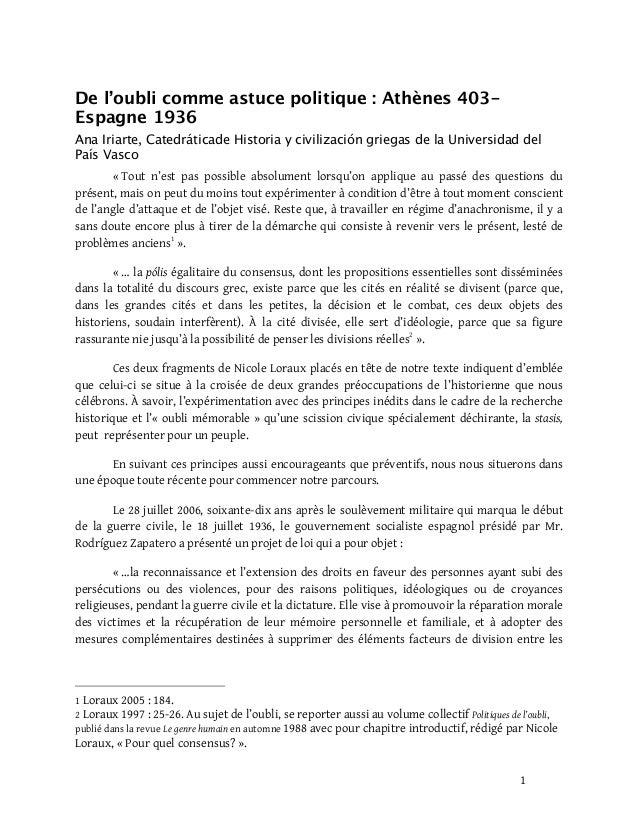 1 De l'oubli comme astuce politique : Athènes 403- Espagne 1936 Ana Iriarte, Catedráticade Historia y civilización griegas...