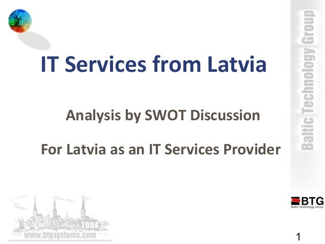 1 IT Services from Latvia Analysis by SWOT Discussion For Latvia as an IT Services Provider