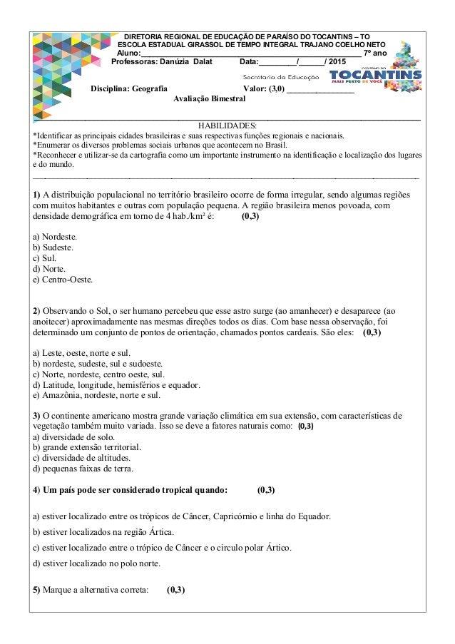 DIRETORIA REGIONAL DE EDUCAÇÃO DE PARAÍSO DO TOCANTINS – TO ESCOLA ESTADUAL GIRASSOL DE TEMPO INTEGRAL TRAJANO COELHO NETO...