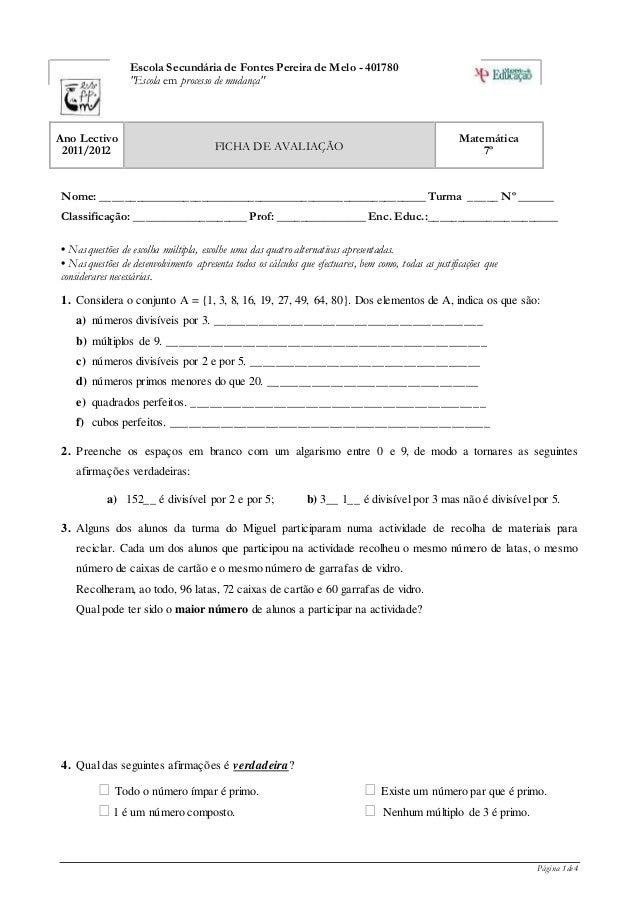 """Página 1 de 4 Escola Secundária de Fontes Pereira de Melo - 401780 """"Escola em processo de mudança"""" Ano Lectivo 2011/2012 F..."""