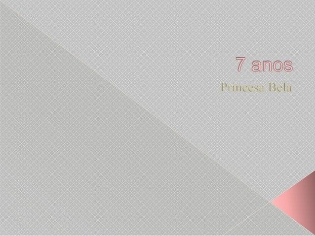 7 anos da minha princesa