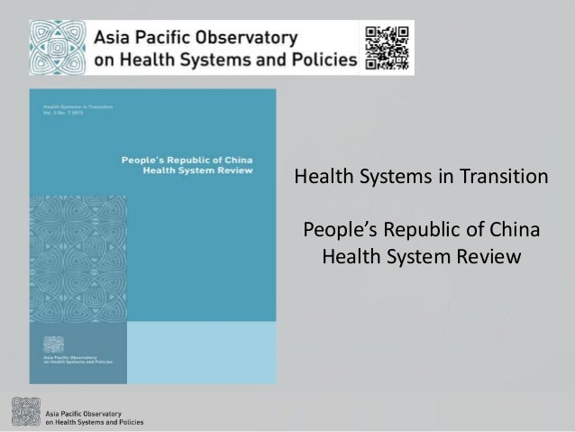Health Systems in Transition People's Republic of China Health System Review