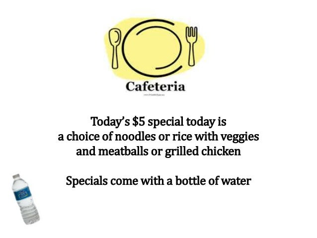 Today's $5 special today is a choice of noodles or rice with veggies and meatballs or grilled chicken Specials come with a...